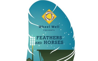 Wheel Well presents Feathers and Horses – A Night at the Races