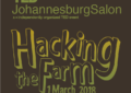 International speakers to join South African experts for TEDxJohannesburgSalon: Hacking the Farm